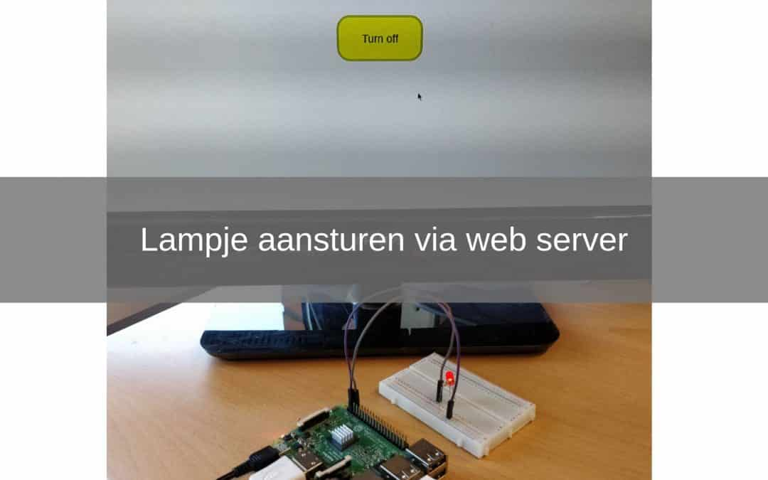 Lampje aansturen d.m.v Raspberry Pi Web server