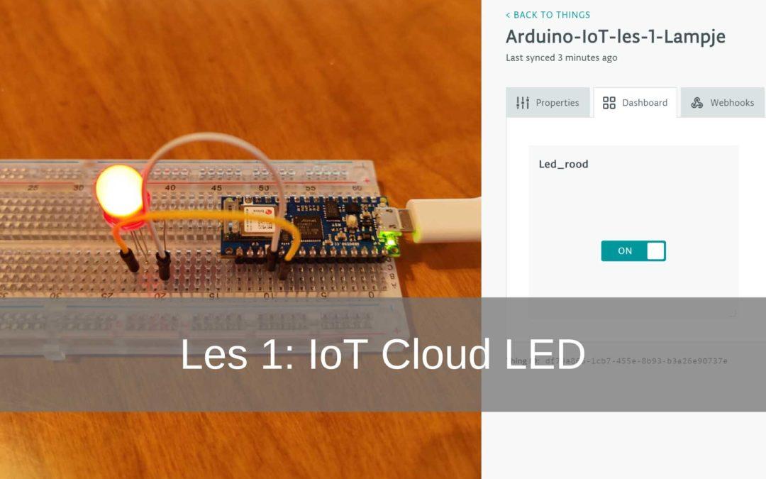 Arduino IoT Cloud les 1: Lampje