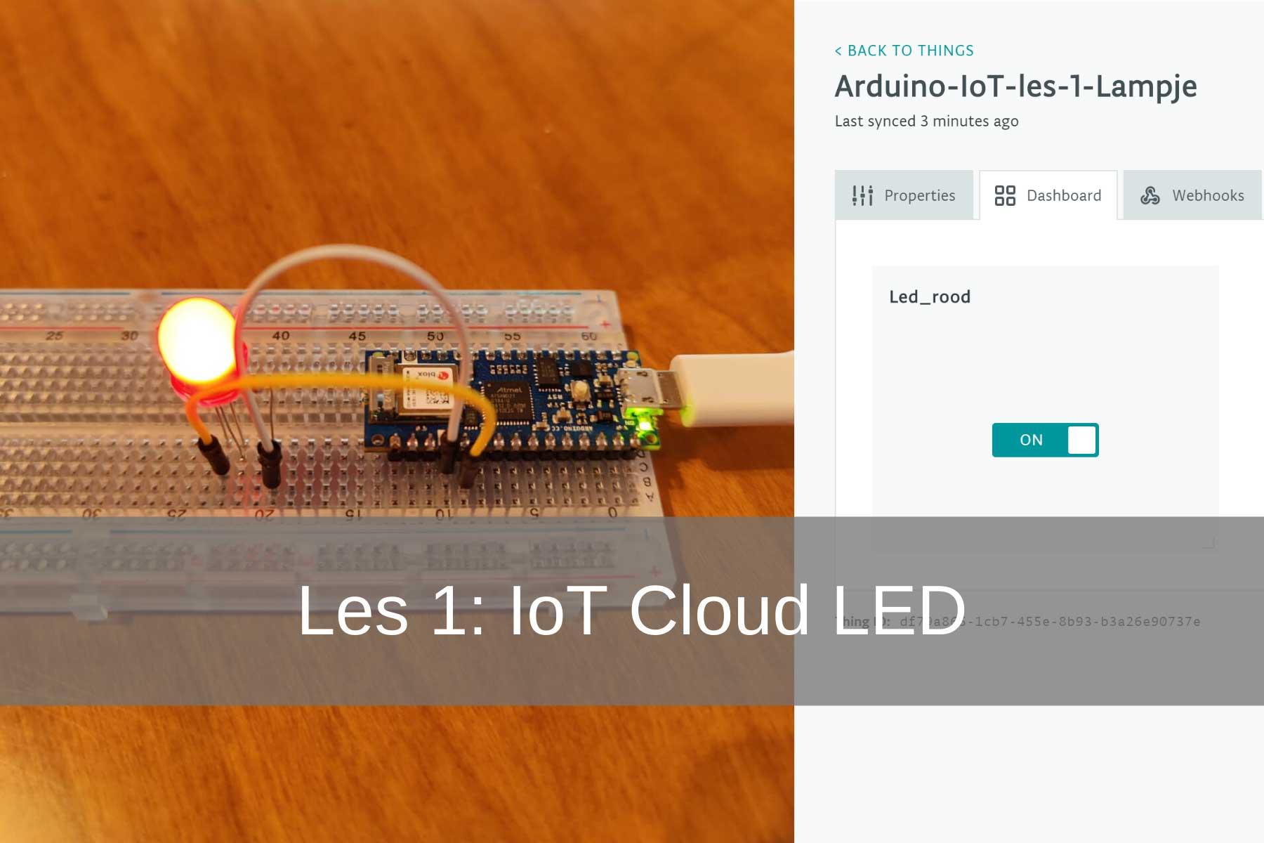 Arduino IoT Cloud Les 1: LED Lampje